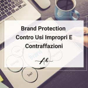 Brand Protection Contro Usi Impropri E Contraffazioni Andrea Baggio